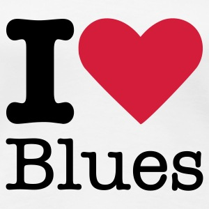 I Love Blues T-Shirts - Women's Premium T-Shirt