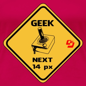 roadsign geek by customstyle Tee shirts - T-shirt Premium Femme