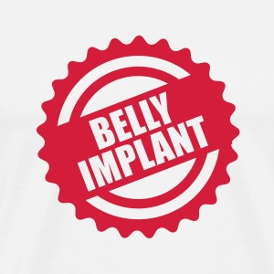 Belly implant T-Shirts - T-shirt Premium Homme