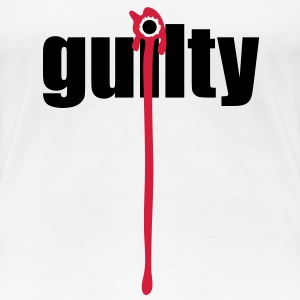 Guilty | Blood | Margin T-Shirts - Women's Premium T-Shirt
