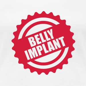 Belly implant T-Shirts - Dame premium T-shirt