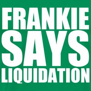 Frankie Says Liquidation