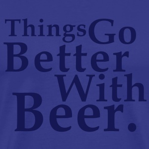 Things Go Better With Beer. Fun T-Shirt NS - Premium T-skjorte for menn