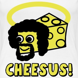 Cheesus  T-Shirts - Frauen Premium T-Shirt