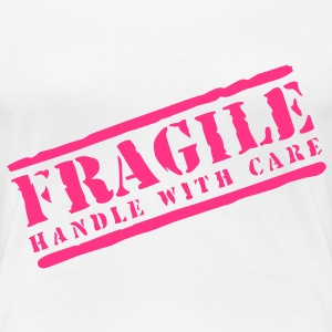 Womens Fragile handle with care T-shirt - Women's Premium T-Shirt