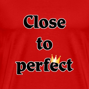 close to perfect Tee shirts - T-shirt Premium Homme