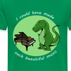 I could have made such beautiful music T-Shirts - Men's Premium T-Shirt