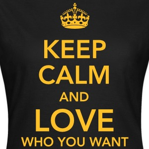 keep calm and love who you want T-shirts - T-shirt dam