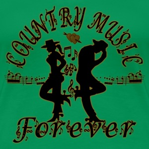 country music forever Tee shirts - T-shirt Premium Femme