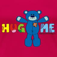 Design ~ Women's Classic Hug ME T-Shirt