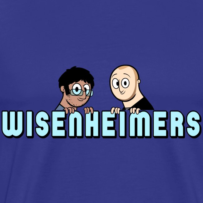 Wisenheimers shirt (dudes)