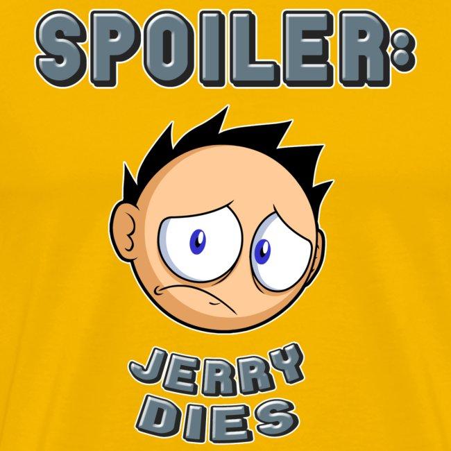 JERRY: spoiler shirt