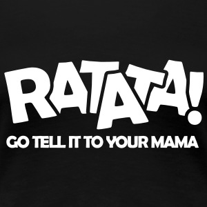 RATATA full T-Shirts - Frauen Premium T-Shirt