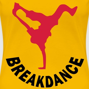 breakdance style Tee shirts - T-shirt Premium Femme