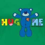 Design ~ Women's Girlie Hug ME T-Shirt