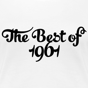 Geburtstag - Birthday - the best of 1961 (uk) T-Shirts - Women's Premium T-Shirt