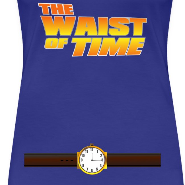 The Waist of Time