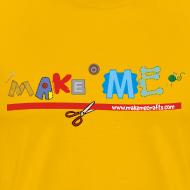 Design ~ Men's Classic Make ME T-Shirt