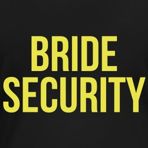 bride security - T-shirt Premium Femme