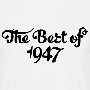Geburtstag - Birthday - the best of 1947 (fr) Tee shirts - T-shirt Homme