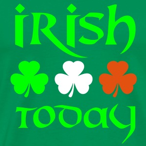 irish today T-Shirts - Männer Premium T-Shirt