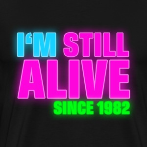 NEON - Birthday - still alive since 1982 (uk) T-skjorter - Premium T-skjorte for menn