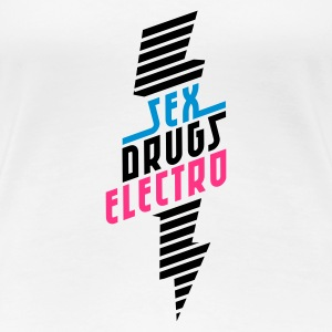 sex drugs electro - Frauen Premium T-Shirt