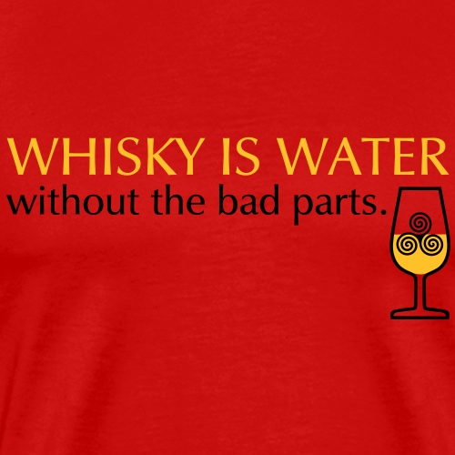 Whisky is water, bicolor