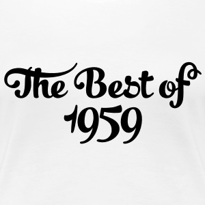 Geburtstag - Birthday - the best of 1959 (nl) T-shirts - Vrouwen Premium T-shirt