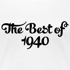 Geburtstag - Birthday - the best of 1940 (sv) T-shirts - Premium-T-shirt dam
