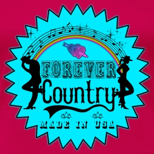 forever country music Tee shirts - T-shirt Premium Femme