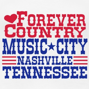 forever country music city nashville tennessee T-Shirts - Women's Premium T-Shirt