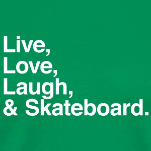 live love laugh and skateboard T-shirts - Herre premium T-shirt