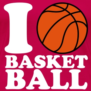 I Love Basketball V2 T-Shirts - Frauen Premium T-Shirt