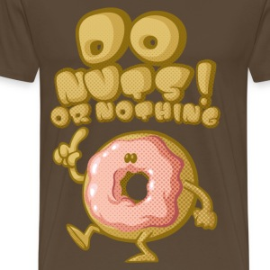 Do nuts ! - T-shirt Premium Homme