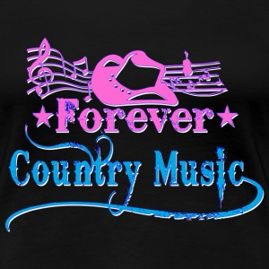 forever country music T-Shirts - Women's Premium T-Shirt