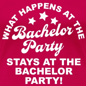 Bachelor Party T-Shirts - Women's Premium T-Shirt