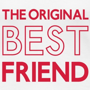The original BEST FRIEND, Best Firends, beste Freunde, Sprüche, Friends, Freunde, Kumpels, Freundinen, beste Freundinen, www.eushirt.com T-Shirts - Frauen Premium T-Shirt