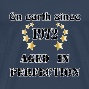 on earth since 1972 T-shirts - Herre premium T-shirt