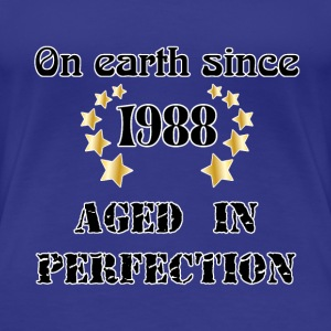 on earth since 1988 T-Shirts - Women's Premium T-Shirt