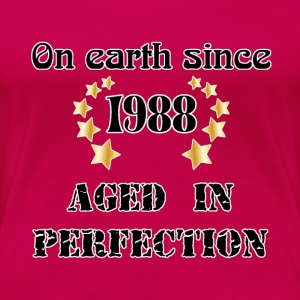 on earth since 1988 T-shirts - Dame premium T-shirt