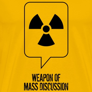 Weapon of Mass Discussion T-Shirts - Men's Premium T-Shirt