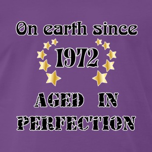 on earth since 1972 Tee shirts - T-shirt Premium Homme