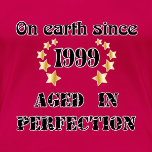 on earth since 1999 T-shirts - Dame premium T-shirt
