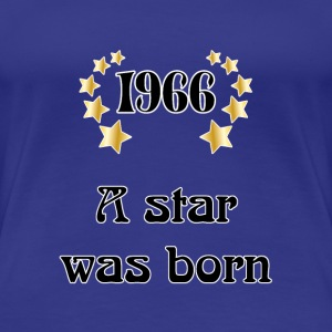 1966 - a star was born Tee shirts - T-shirt Premium Femme