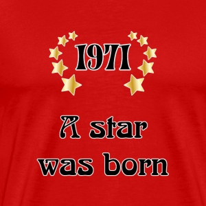 1971 - a star was born T-shirts - Herre premium T-shirt