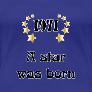 1971 - a star was born T-shirts - Premium-T-shirt dam