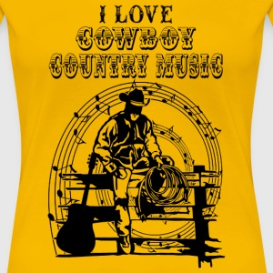 i love cowboy country music Tee shirts - T-shirt Premium Femme