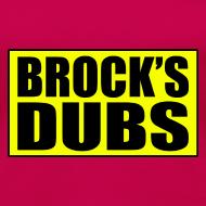 Design ~ Brock's Dubs