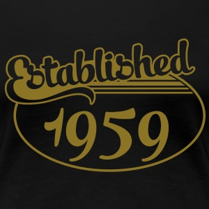 Birthday-Shirt - Geburtstag - Established 1959 (nl) T-shirts - Vrouwen Premium T-shirt